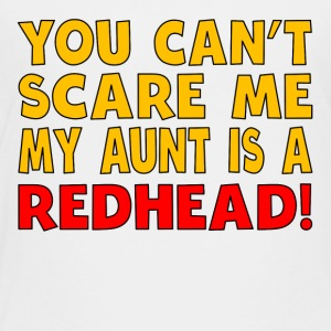 My Aunt Is A Redhead - Toddler Premium T-Shirt