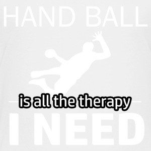 Handball is my therapy - Toddler Premium T-Shirt
