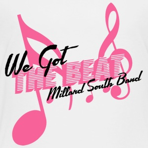 We Got The Beat Millard South Band - Toddler Premium T-Shirt