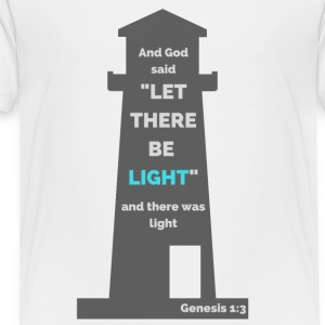 Genesis 1:3 - Toddler Premium T-Shirt