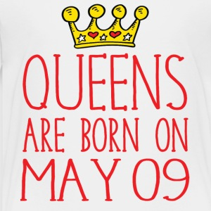 Queens are born on May 09 - Toddler Premium T-Shirt