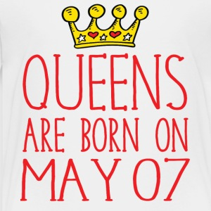 Queens are born on May 07 - Toddler Premium T-Shirt