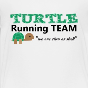 Turtle Running Team we are slow as shell Tee Shirt - Toddler Premium T-Shirt