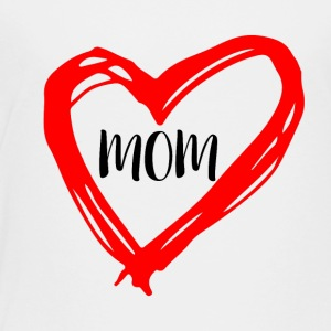 Mothers Day Gift T-Shirt with a Red Heart - Toddler Premium T-Shirt