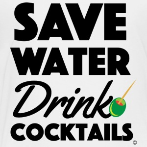 quot Save Water Drink Cocktails quot T Shirt - Toddler Premium T-Shirt