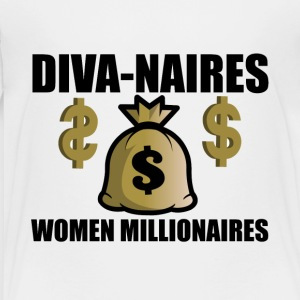 Women Millionaires - Toddler Premium T-Shirt
