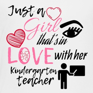 A girl in love with her kindergarten teacher - Toddler Premium T-Shirt