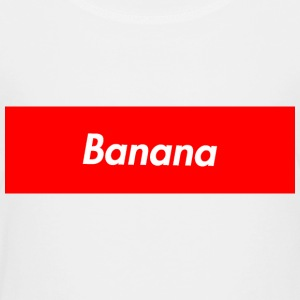 Suprme Banana - Toddler Premium T-Shirt