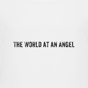 The World at an Angel - Toddler Premium T-Shirt