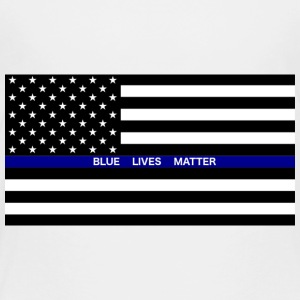 BLUE LIVES MATTER Flag - Toddler Premium T-Shirt