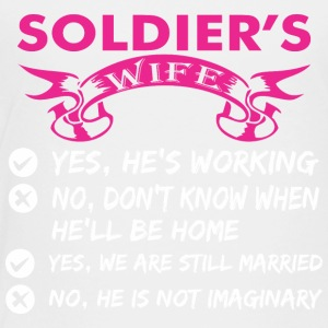 Soldiers Wife Yes Hes Working - Toddler Premium T-Shirt