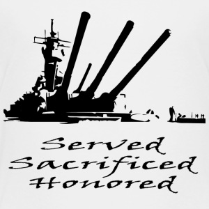 Navy Served Sacrificed Honored - Toddler Premium T-Shirt