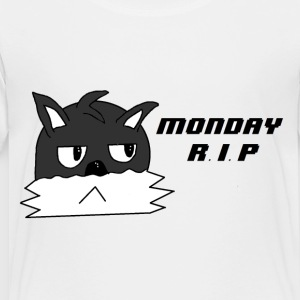 Monday R.I.P - Toddler Premium T-Shirt
