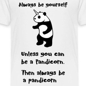 Always be Yourself Panda Pandicorn Funny - Toddler Premium T-Shirt