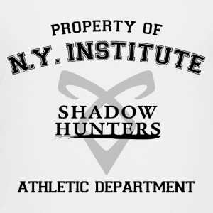 Shadowhunters - Property Of The New York Institute - Toddler Premium T-Shirt