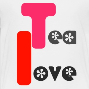 Tea Love - Toddler Premium T-Shirt