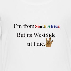 WEST SIDE SOUTH AFRICA - Toddler Premium T-Shirt