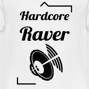 Hardcore Raver - Toddler Premium T-Shirt