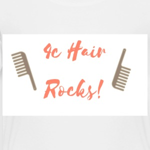 4C Hair Rocks! - Toddler Premium T-Shirt