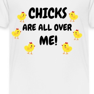 easter day happy easter shirt chicks are all over - Toddler Premium T-Shirt