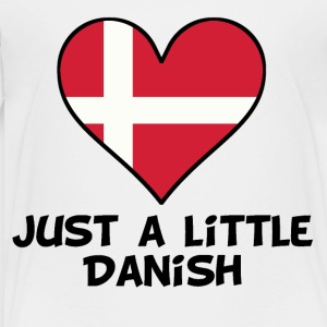 Just A Little Danish - Toddler Premium T-Shirt
