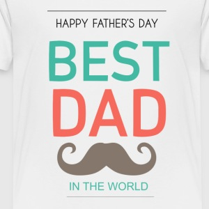 BEST DADDY - Toddler Premium T-Shirt