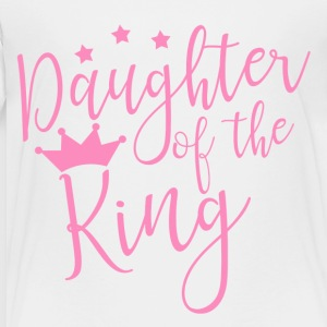 Daughter of the King - Toddler Premium T-Shirt