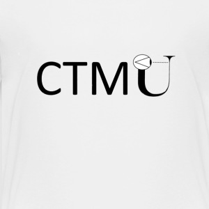 CTMU, Cognitive Theoretic Model Of The Universe. - Toddler Premium T-Shirt