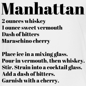 Manhattan Drink Recipe - Toddler Premium T-Shirt