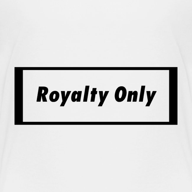 Royalty Only Original Merch