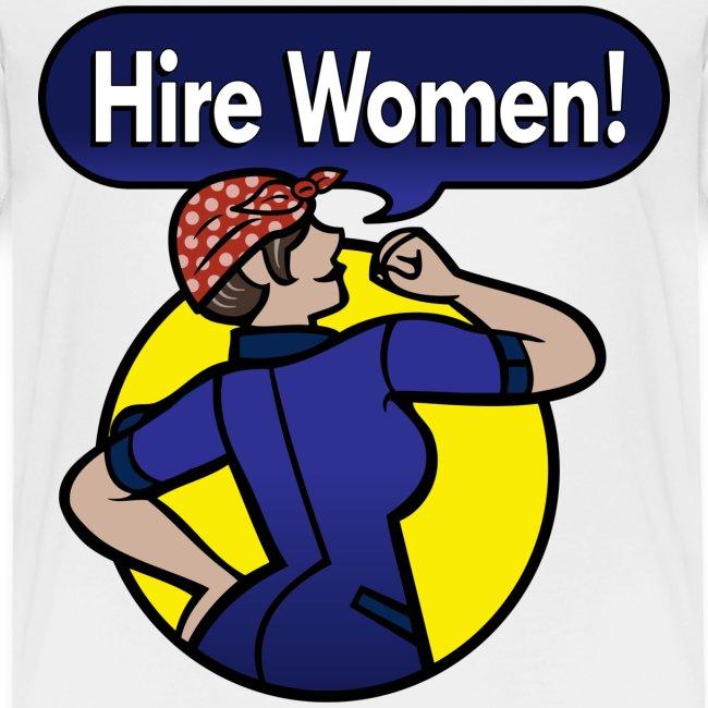 """Hire Women!"" Kid's T-Shirt"