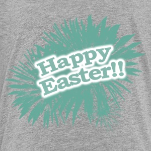 Happy Easter, Joyful Easter, Fantastic Easter - Toddler Premium T-Shirt