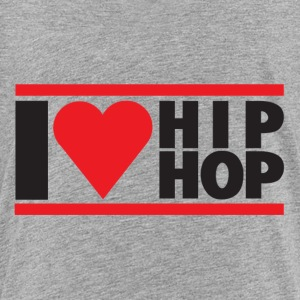 I LOVE HIP HOP - Toddler Premium T-Shirt