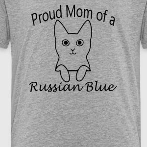 Proud Mom of a Russian Blue Cat - Toddler Premium T-Shirt