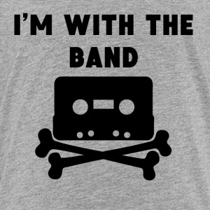 I'm With The Band - Toddler Premium T-Shirt