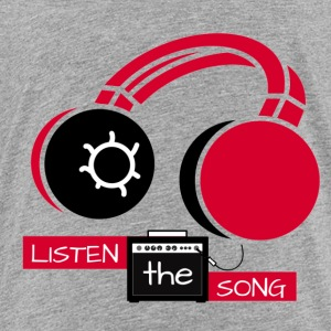 Listen The Song - Toddler Premium T-Shirt