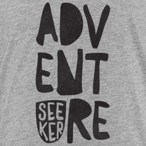 Adventure_Seeker - Toddler Premium T-Shirt