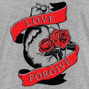 LOVE FORGIVE - Toddler Premium T-Shirt