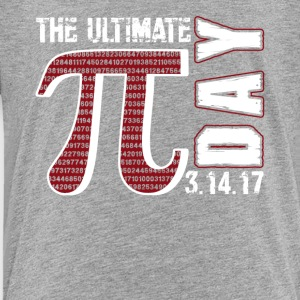 The Ultimate Pi Day Shirt - Toddler Premium T-Shirt