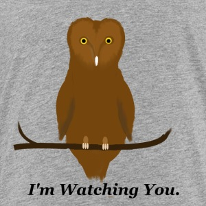 I'm Watching You - Toddler Premium T-Shirt