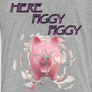 Here Piggy Piggy! - Toddler Premium T-Shirt