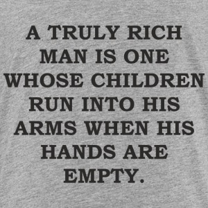 Fathers Day Gift - A Truly Rich Man Dad - Toddler Premium T-Shirt