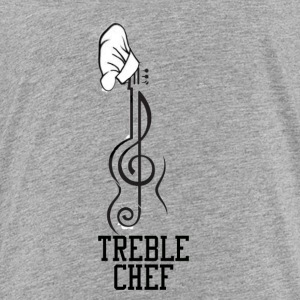 Treble Chef Clothing Line - Toddler Premium T-Shirt