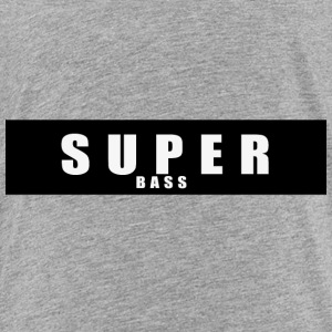 Super Bass - Toddler Premium T-Shirt