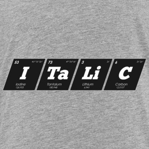 Periodic Elements: ITaLiC - Toddler Premium T-Shirt