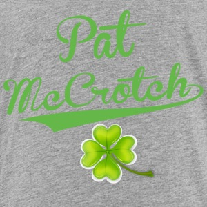 PatMcCrotch - Toddler Premium T-Shirt