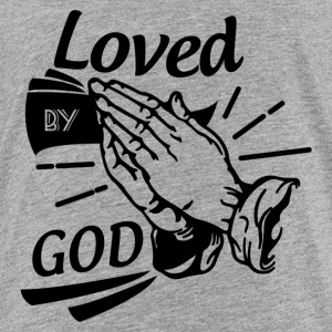 Loved By God (Black Letters) - Toddler Premium T-Shirt