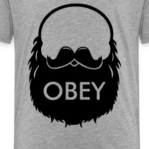 Obey The Beard - Toddler Premium T-Shirt