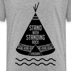Stand with Standing Rock - Toddler Premium T-Shirt