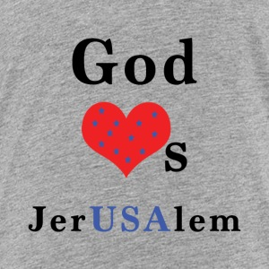 God_Loves_JerUSAlem_w-stars - Toddler Premium T-Shirt